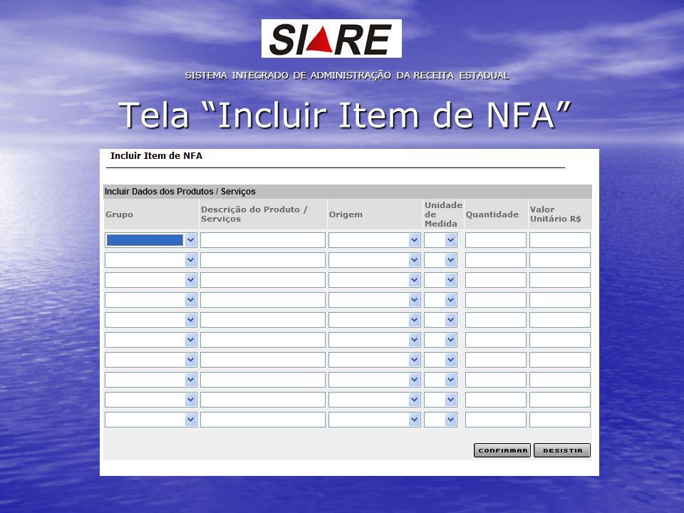 Tela Incluir Item de NFA SISTEMA INTEGRADO DE ADMINISTRAÇÃO DA RECEITA ESTADUAL