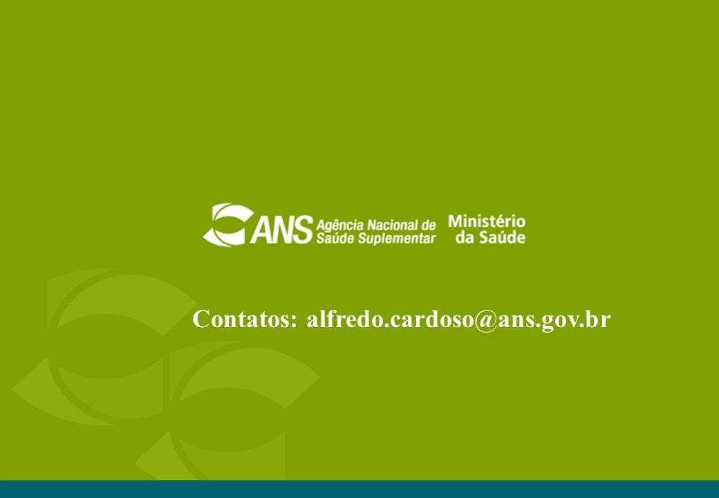 Contatos: alfredo.cardoso@ans.gov.br