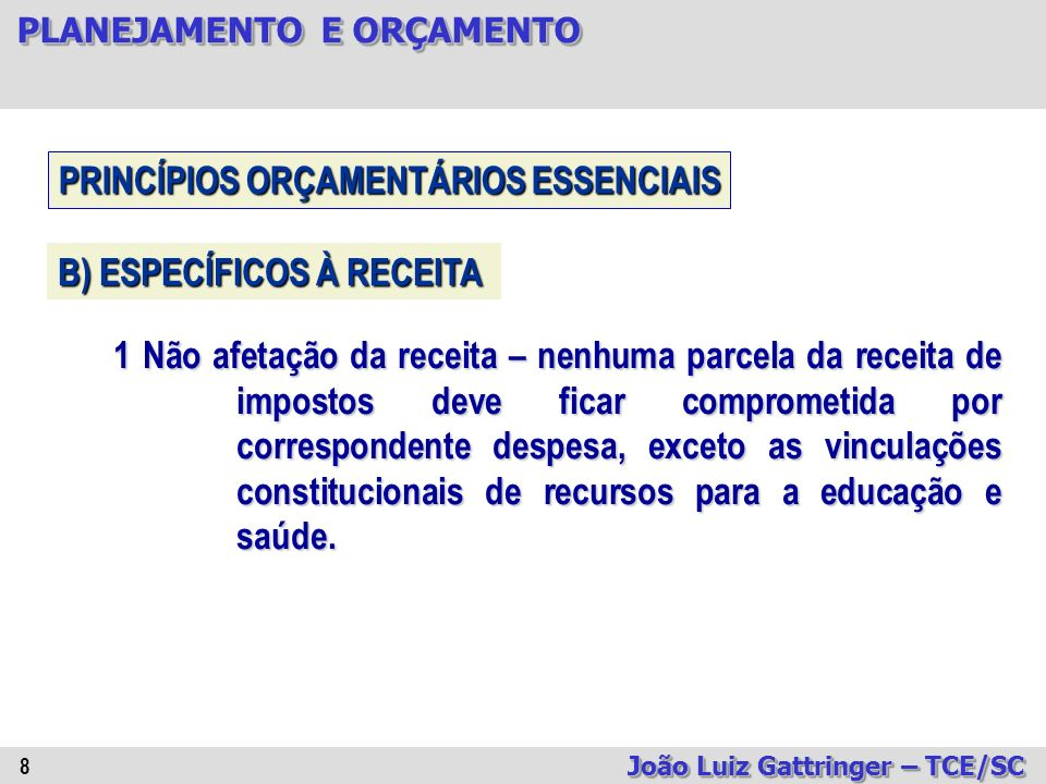 PLANEJAMENTO E ORÇAMENTO João Luiz Gattringer – TCE/SC 19 SISTEMA DE PLANEJAMENTO 1.A Lei do plano plurianual - que substituiu o então plano plurianual de investimentos; 2.A Lei de diretrizes or ç ament á rias – introduzida na Carta de 1988; 3.A Lei do or ç amento anual – que passou a ser balizada pelas duas leis anteriores.