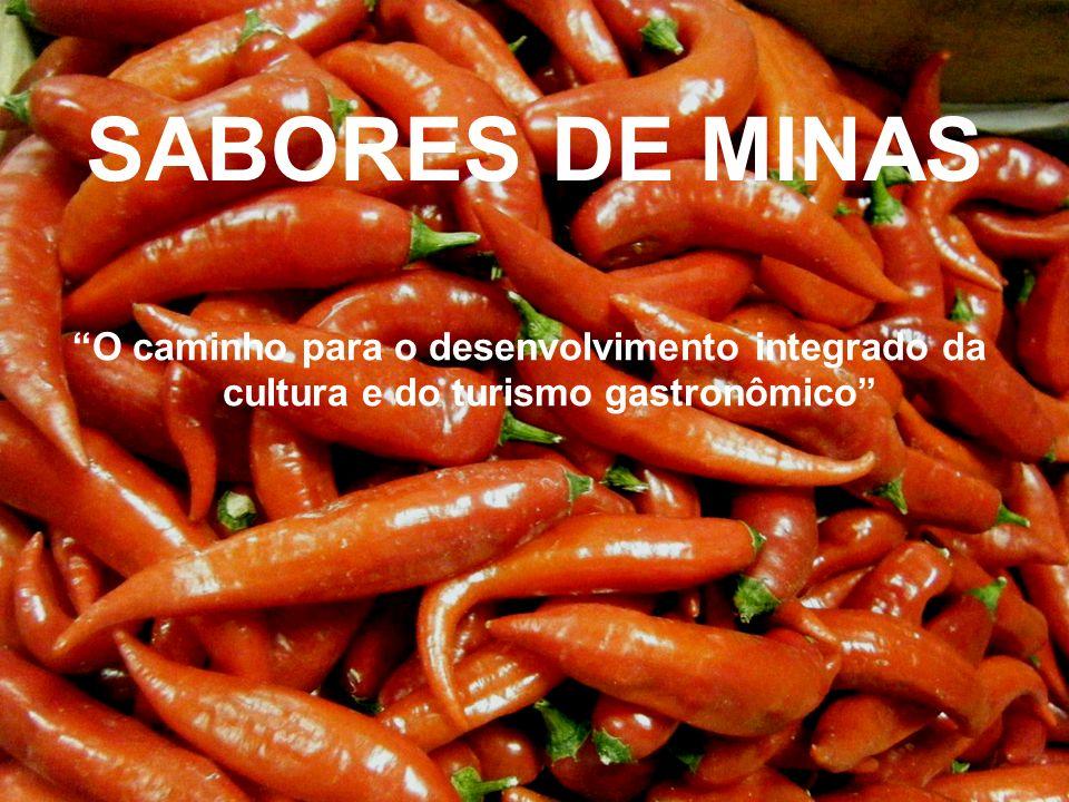 SABORES DE MINAS O caminho para o desenvolvimento integrado da cultura e do turismo gastronômico