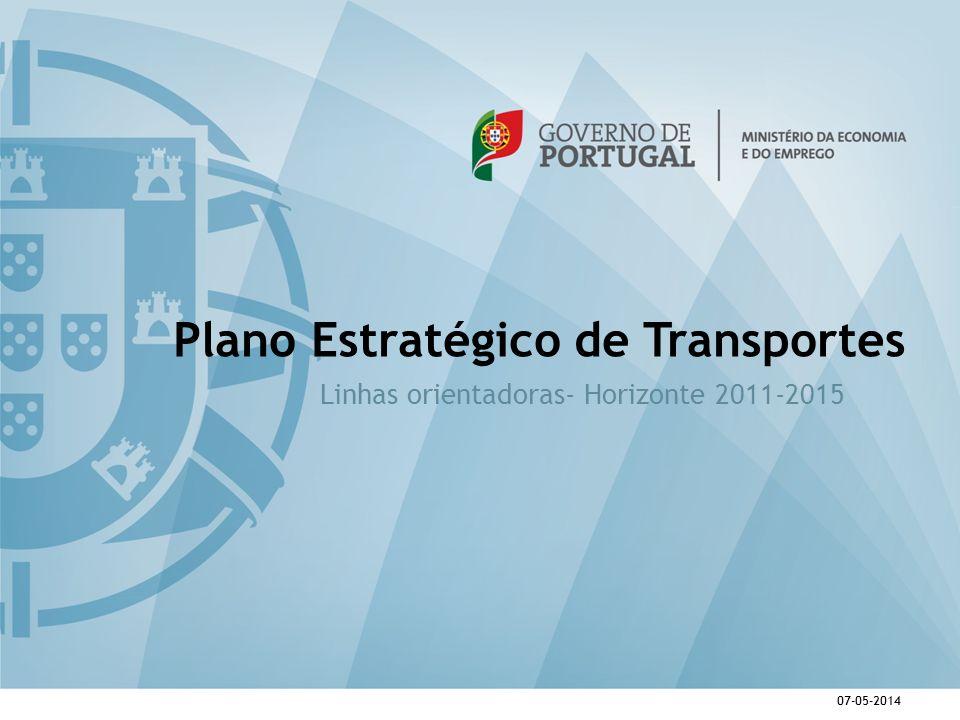 07-05-2014 Plano Estratégico de Transportes Linhas orientadoras- Horizonte 2011-2015