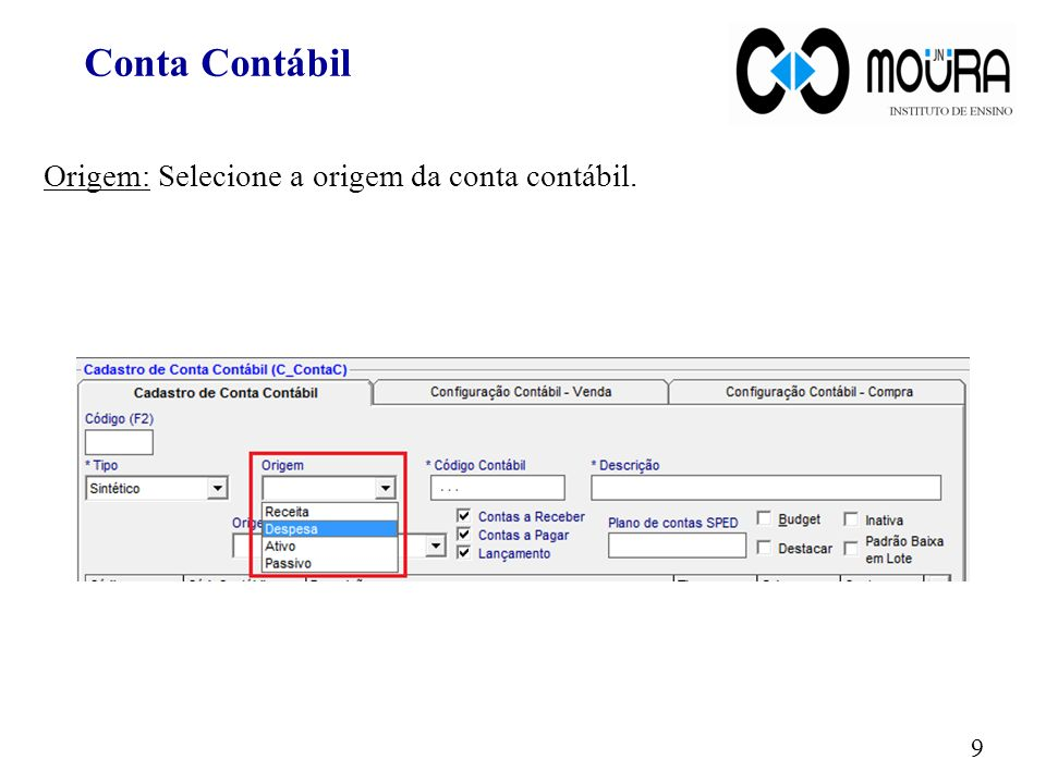 Origem: Selecione a origem da conta contábil. 9