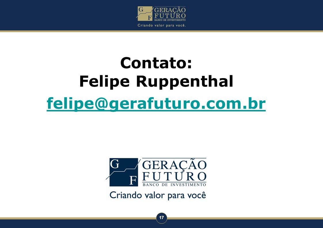 17 Contato: Felipe Ruppenthal felipe@gerafuturo.com.br