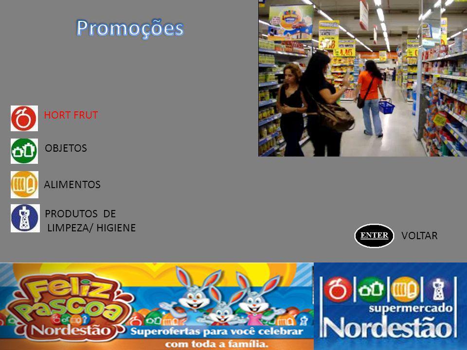 HORT FRUT OBJETOS ALIMENTOS PRODUTOS DE LIMPEZA/ HIGIENE VOLTAR