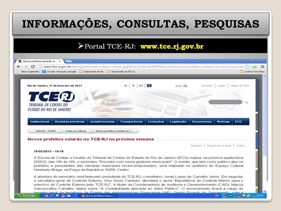 58 INFORMAÇÕES, CONSULTAS, PESQUISAS Portal TCE-RJ: www.tce.rj.gov.br