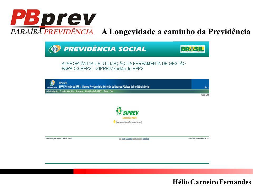 A Longevidade a caminho da Previdência Hélio Carneiro Fernandes