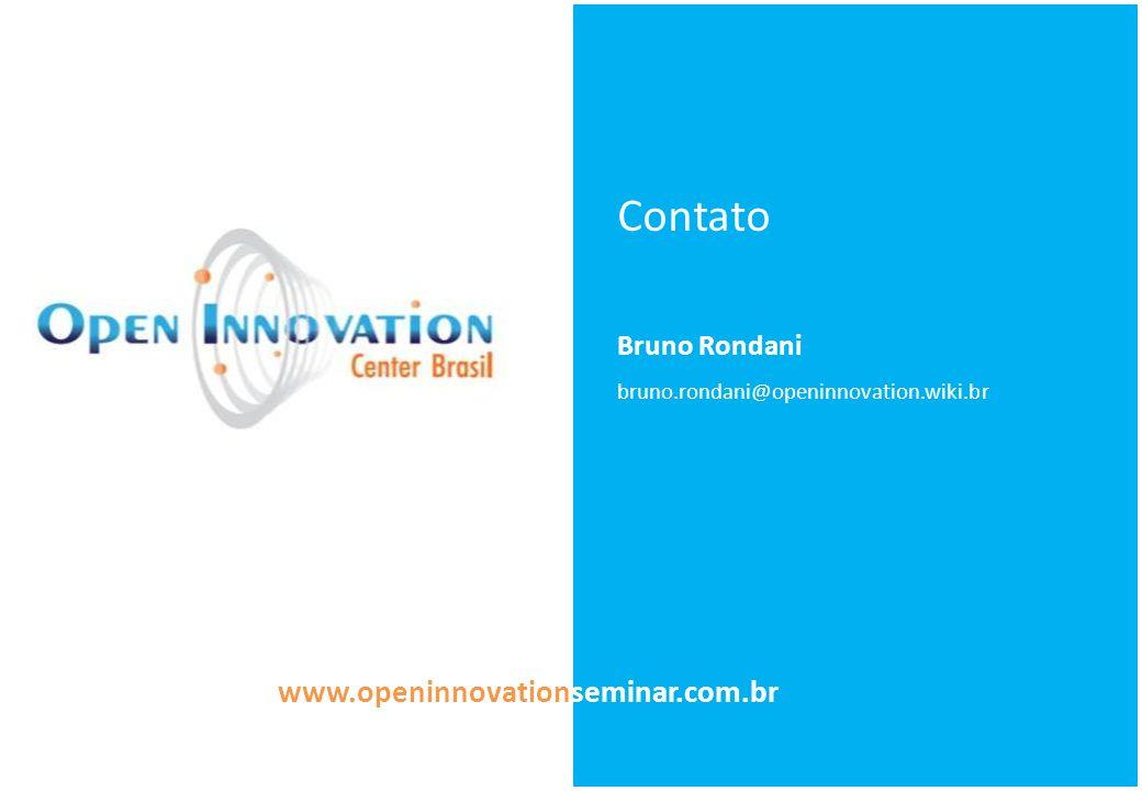 Contato Bruno Rondani bruno.rondani@openinnovation.wiki.br www.openinnovationseminar.com.br