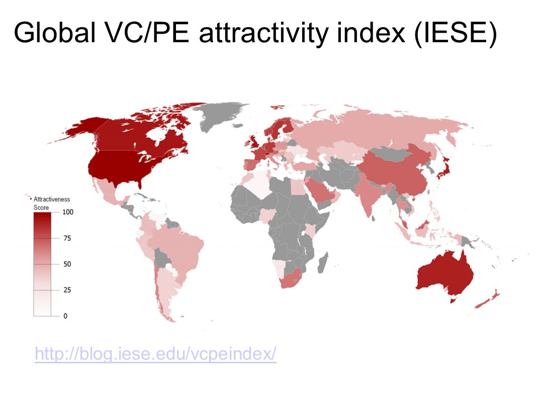 Global VC/PE attractivity index (IESE) http://blog.iese.edu/vcpeindex/