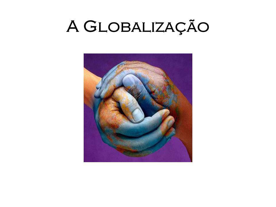 Desvantagens da Globalização Desvaloriza a cultura nacional, faz com que as transnacionais se instalem em outros países pobres, explorando a matéria prima abundantemente e pagando mão de obra barata.