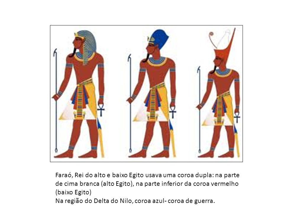 Faraó, Rei do alto e baixo Egito usava uma coroa dupla: na parte de cima branca (alto Egito), na parte inferior da coroa vermelho (baixo Egito) Na reg