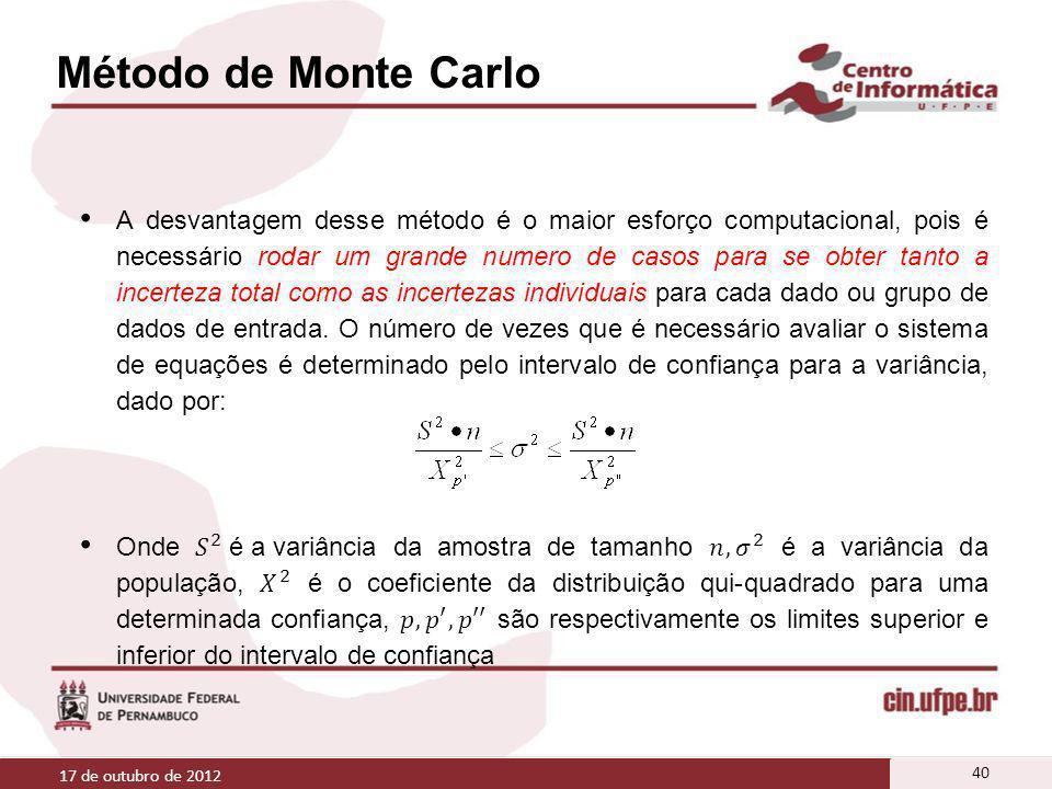 Método de Monte Carlo 17 de outubro de 2012 40
