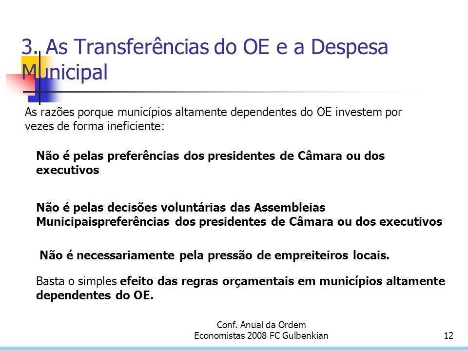 Conf. Anual da Ordem Economistas 2008 FC Gulbenkian12 3.