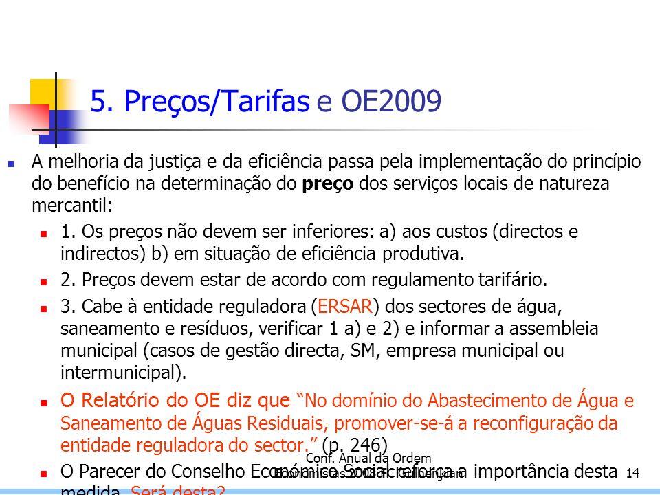 Conf. Anual da Ordem Economistas 2008 FC Gulbenkian14 5.