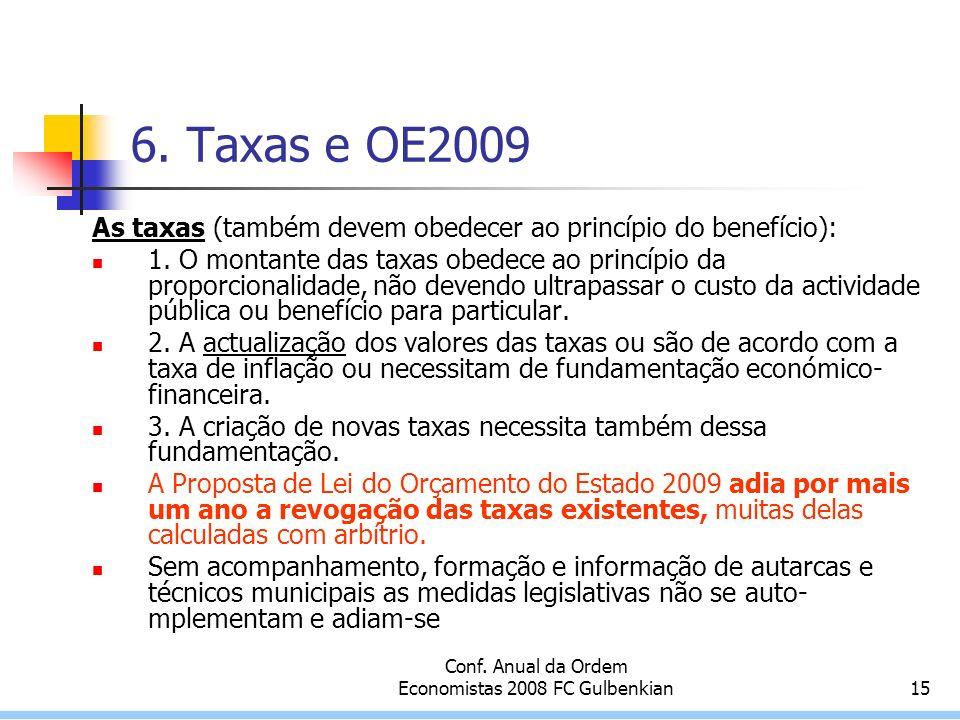 Conf. Anual da Ordem Economistas 2008 FC Gulbenkian15 6.