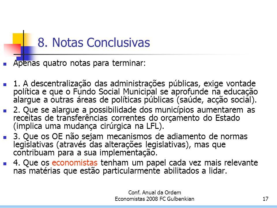 Conf. Anual da Ordem Economistas 2008 FC Gulbenkian17 8.