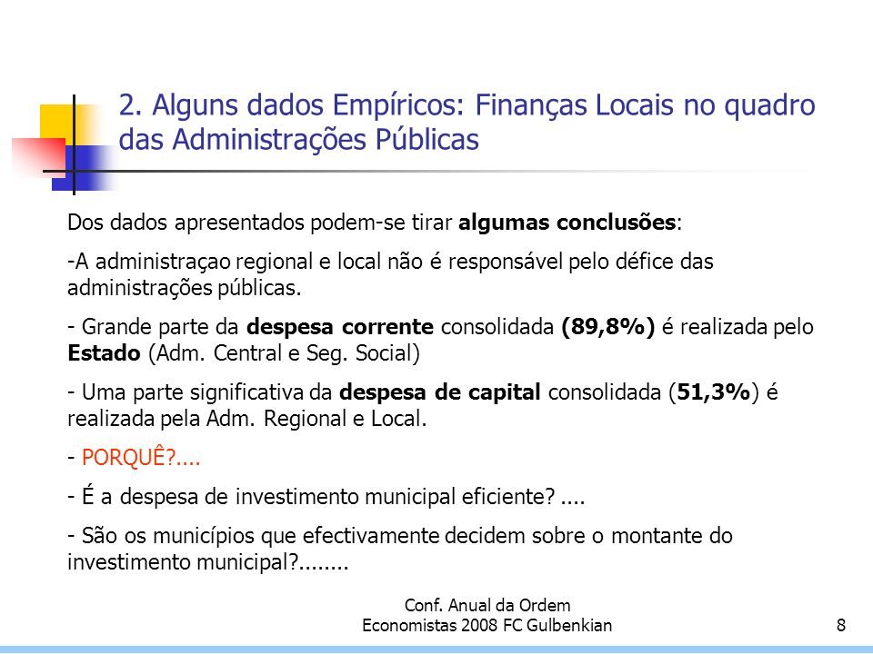 Conf. Anual da Ordem Economistas 2008 FC Gulbenkian8 2.