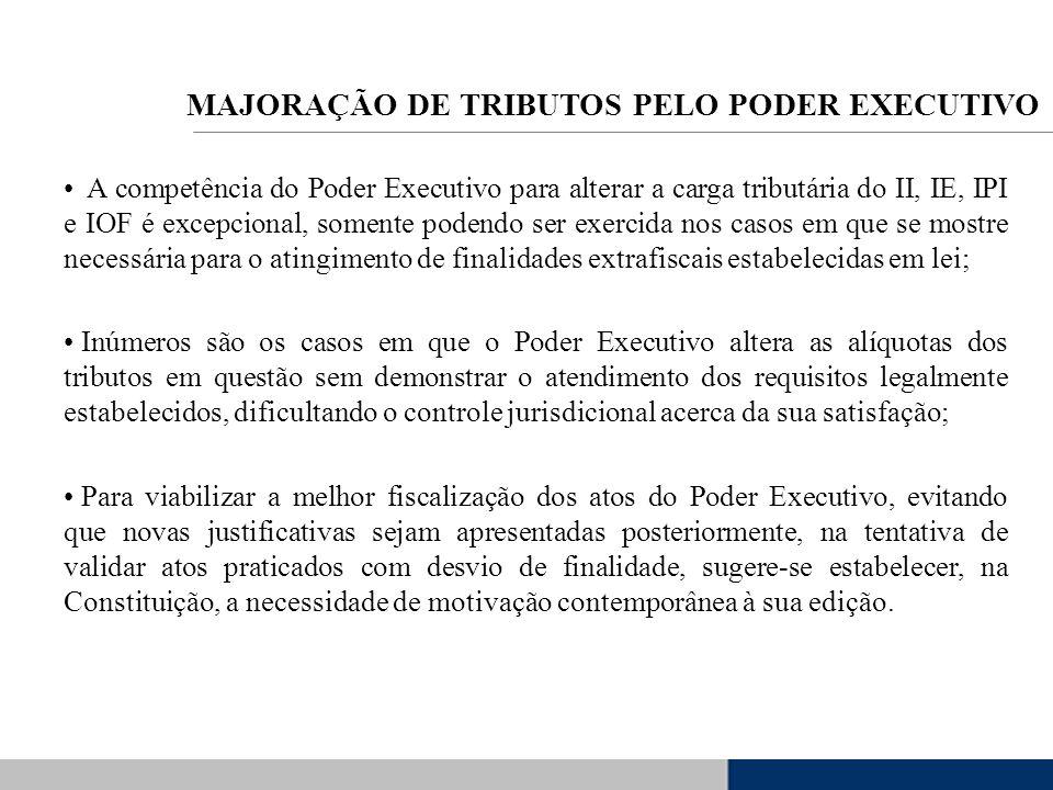 A competência do Poder Executivo para alterar a carga tributária do II, IE, IPI e IOF é excepcional, somente podendo ser exercida nos casos em que se