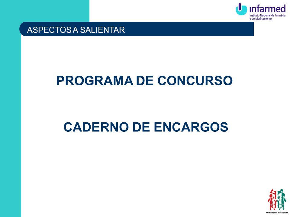 PROGRAMA DE CONCURSO CADERNO DE ENCARGOS ASPECTOS A SALIENTAR