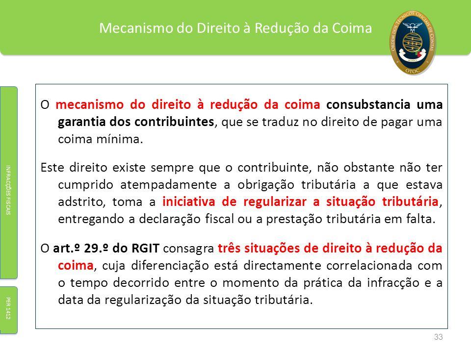 Mecanismo do Direito à Redução da Coima O mecanismo do direito à redução da coima consubstancia uma garantia dos contribuintes, que se traduz no direi