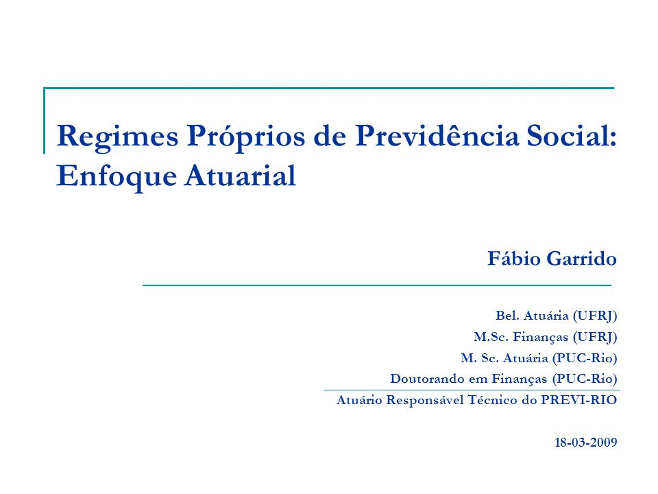 2 Sumário 1.Sistemas Previdenciários Brasileiros 2.