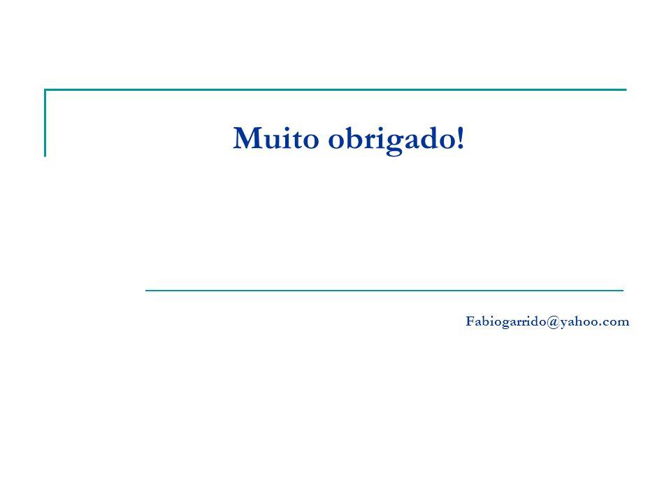 Muito obrigado! Fabiogarrido@yahoo.com