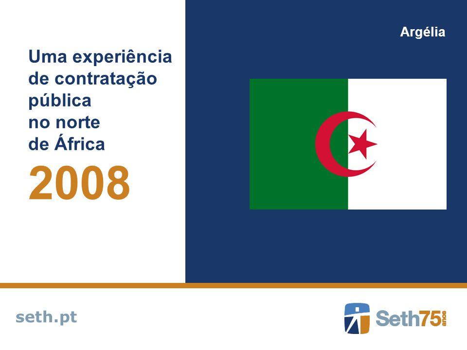 seth.pt Argélia Uma experiência de contratação pública no norte de África 2008