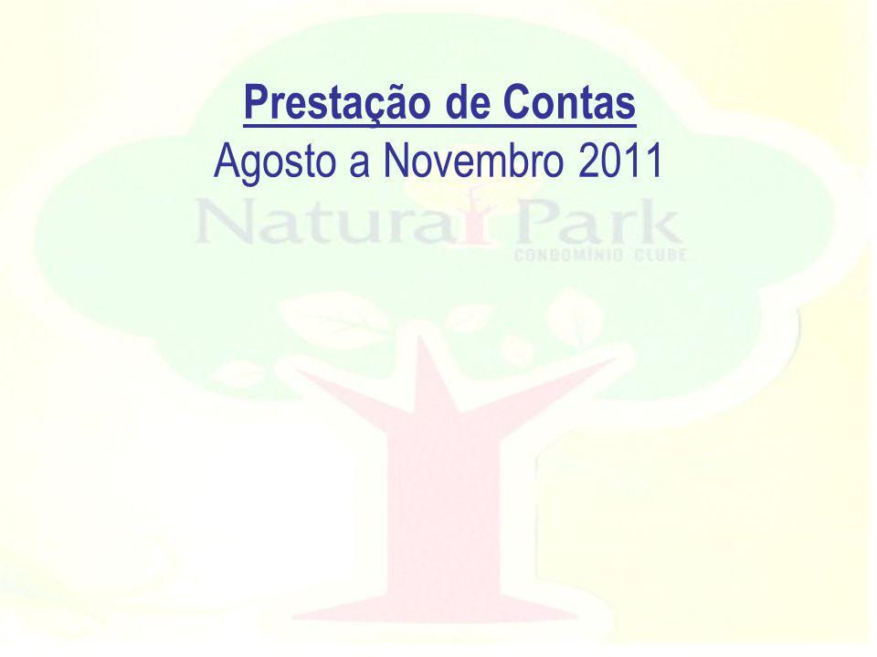 Prestação de Contas Agosto a Novembro 2011