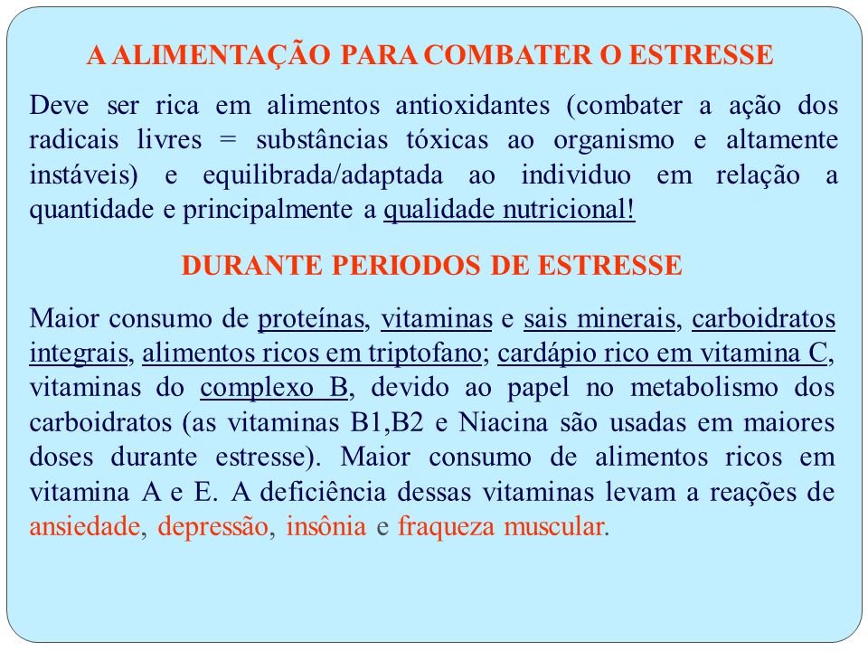 SINTOMAS FÍSICOS Contraturas musculares Problemas digestivos Dores de estômago Dores de cabeça Queda da imunidade Transtorno do sono e/ou apetite Vert