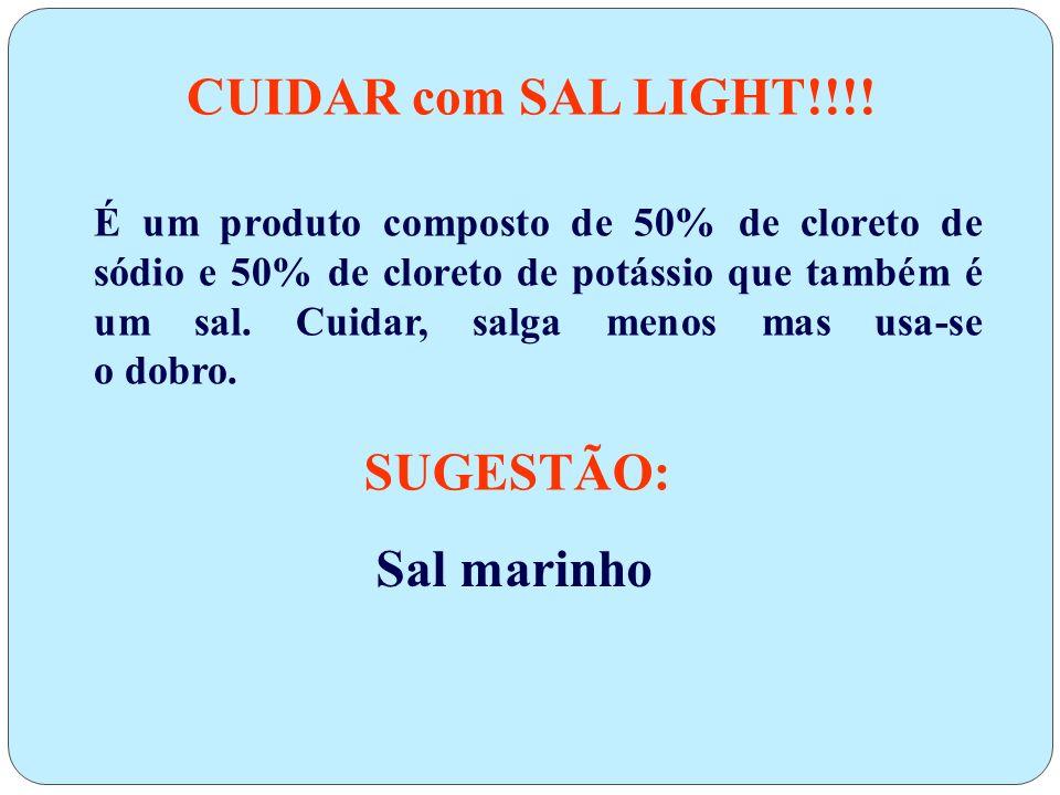 5)Substituir o sal do saleiro por uma mistura de ervas e especiarias. 6)Usar margarina,ricota e queijo de minas,todo sem sal. 7)Evitar pratos ou molho