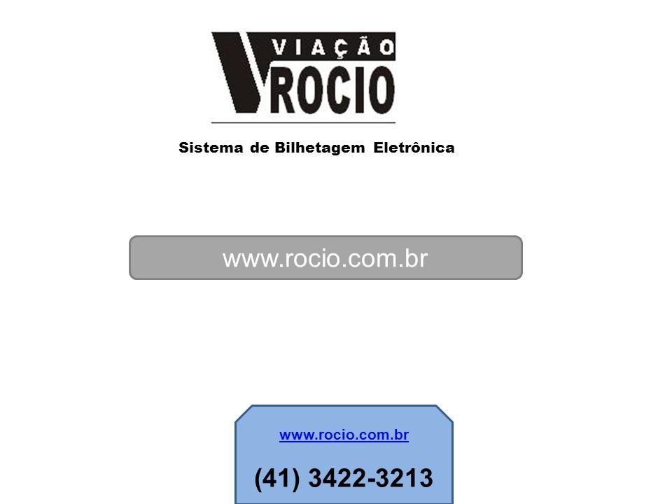 Sistema de Bilhetagem Eletrônica www.rocio.com.br (41) 3422-3213