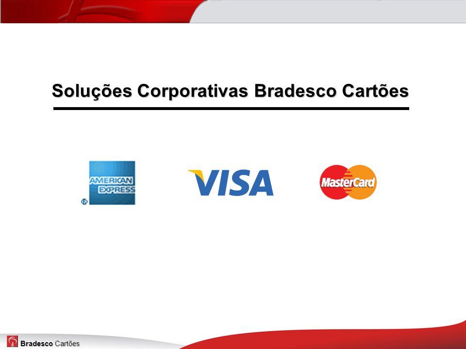 Bradesco Cartões Soluções Corporativas Bradesco Cartões