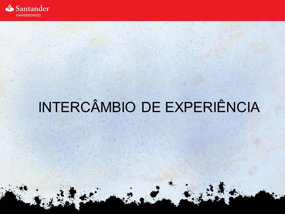 INTERCÂMBIO DE EXPERIÊNCIA