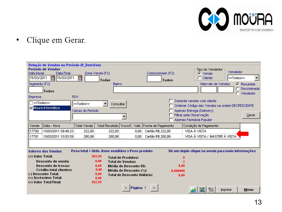 Clique em Gerar. 13