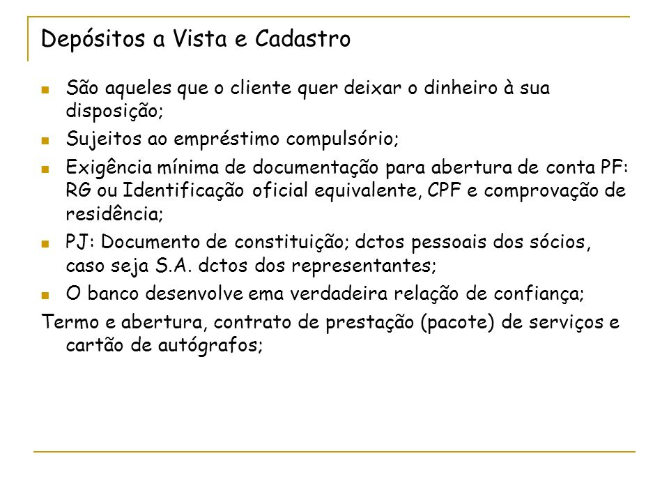 Banco Central do Brasil Emitir papel-moeda e moeda metálica nas condições e limites autorizados pelo CMN; Executar os serviços do meio circulante; Receber os recolhimentos compulsórios dos bancos comerciais e os depósitos voluntários das instituições financeiras e bancárias que operam no País;