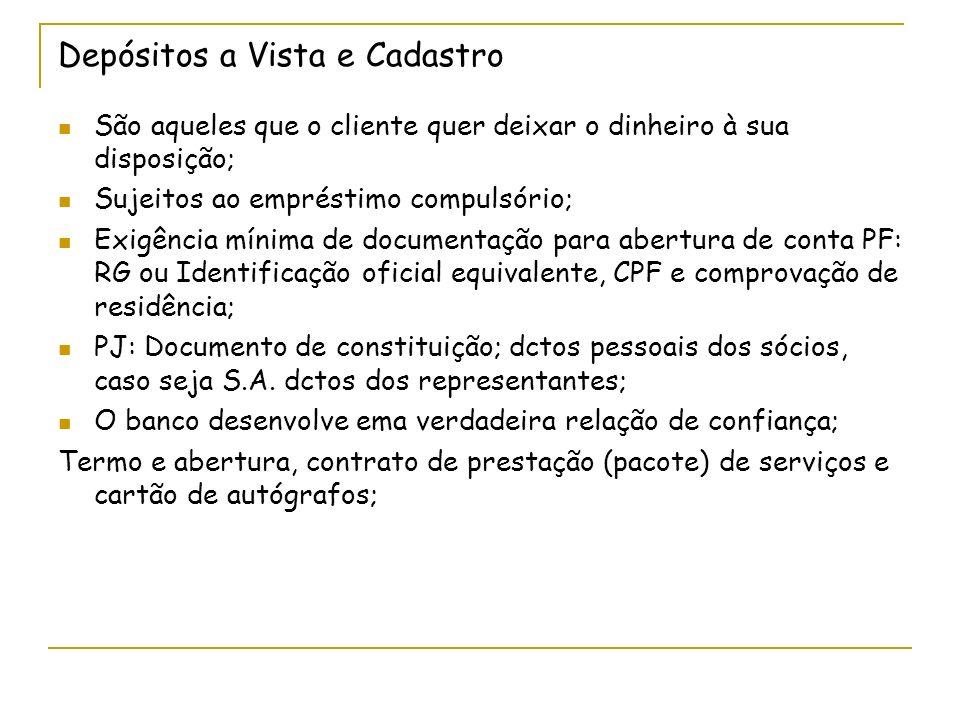 Banco 1Banco 2Banco 3 Bacen Público = pessoas, empresas Redescontos Empréstimos Compulsórios Reserva Bancária CDB/RDB; Poupança; Depósitos a vista; Empréstimos; Desconto títulos; Conta Garantida; CDC; etc...