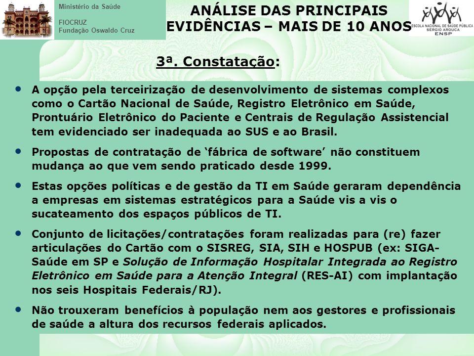 Ministério da Saúde FIOCRUZ Fundação Oswaldo Cruz Interessa saber para onde vamos