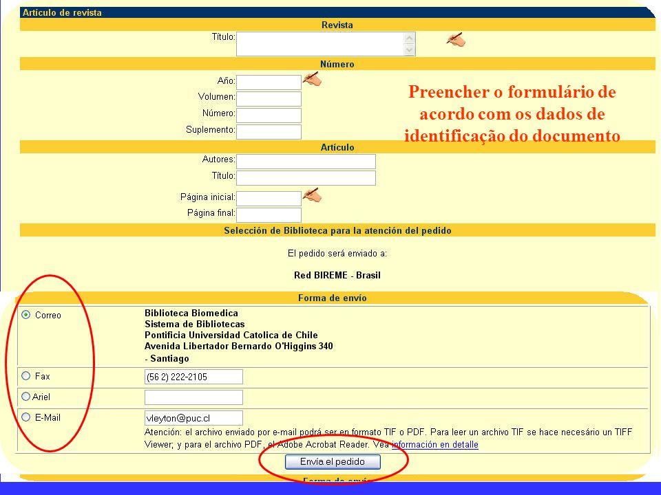 Preencher o formulário de acordo com os dados de identificação do documento