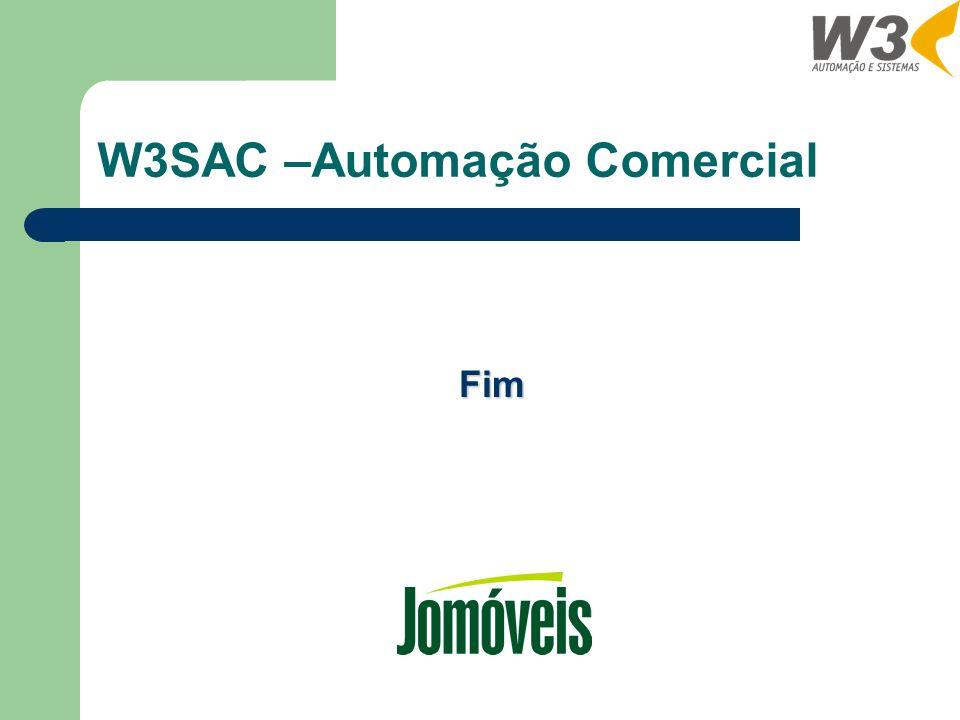 W3SAC –Automação Comercial Fim