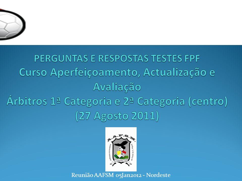 Reunião AAFSM 05Jan2012 - Nordeste