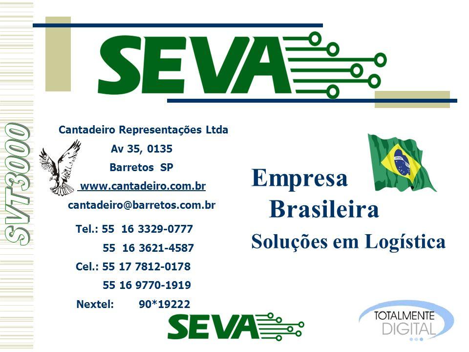 Empresa Brasileira Soluções em Logística Cantadeiro Representações Ltda Av 35, 0135 Barretos SP www.cantadeiro.com.br cantadeiro@barretos.com.br Tel.: