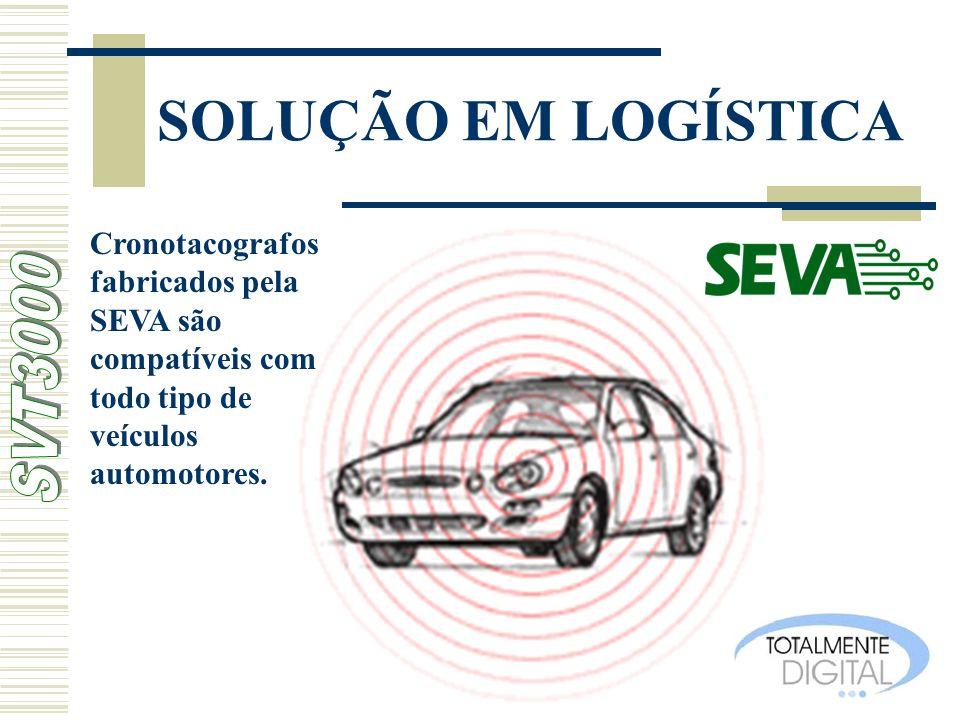 SOLUÇÃO EM LOGÍSTICA Cronotacografos fabricados pela SEVA são compatíveis com todo tipo de veículos automotores.