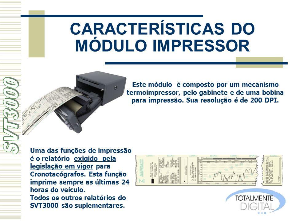 CARACTERÍSTICAS DO MÓDULO IMPRESSOR Este módulo é composto por um mecanismo termoimpressor, pelo gabinete e de uma bobina para impressão. Sua resoluçã