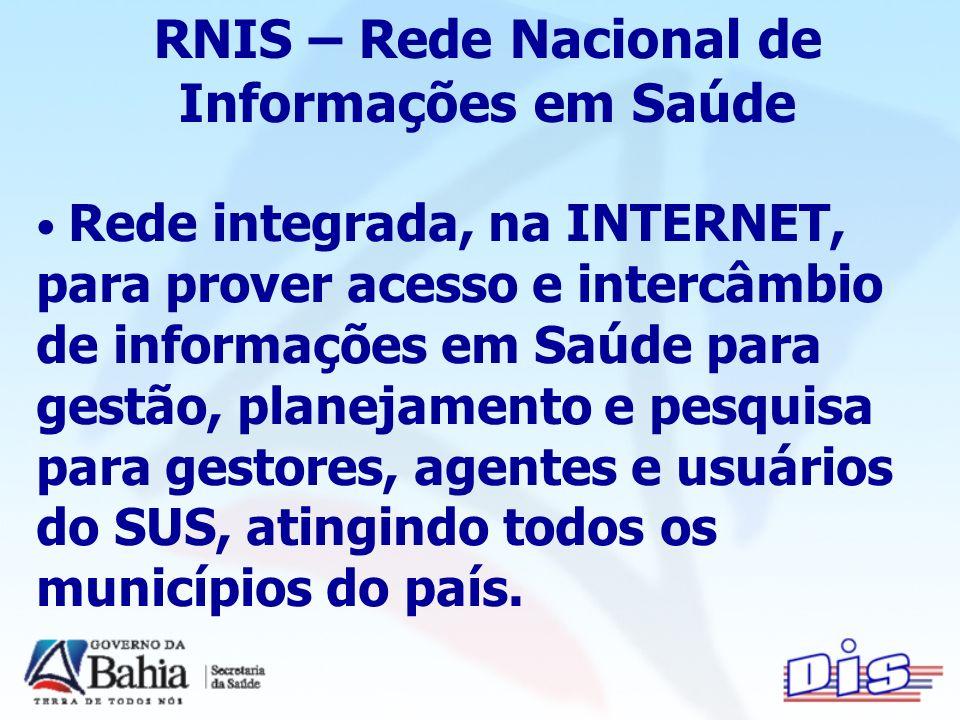 Rede integrada, na INTERNET, para prover acesso e intercâmbio de informações em Saúde para gestão, planejamento e pesquisa para gestores, agentes e usuários do SUS, atingindo todos os municípios do país.
