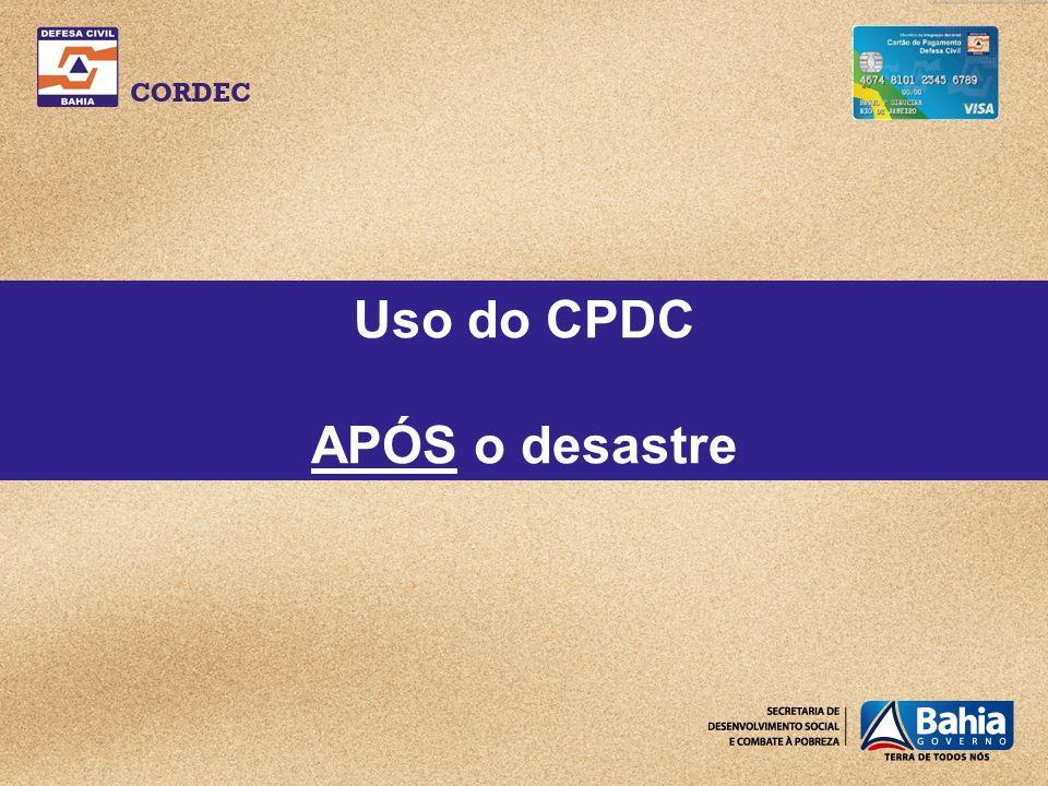 Uso do CPDC APÓS o desastre