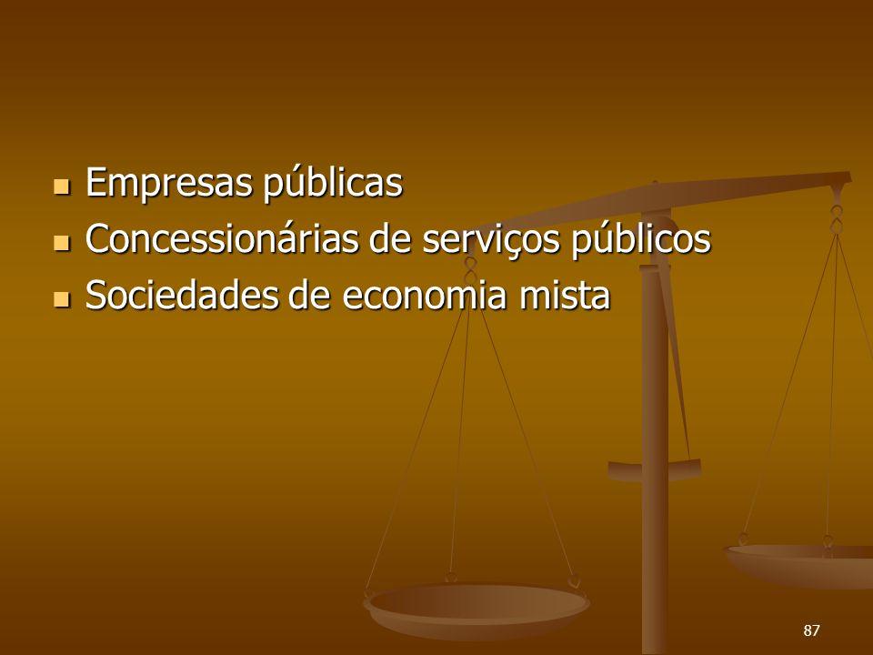 87 Empresas públicas Empresas públicas Concessionárias de serviços públicos Concessionárias de serviços públicos Sociedades de economia mista Sociedad