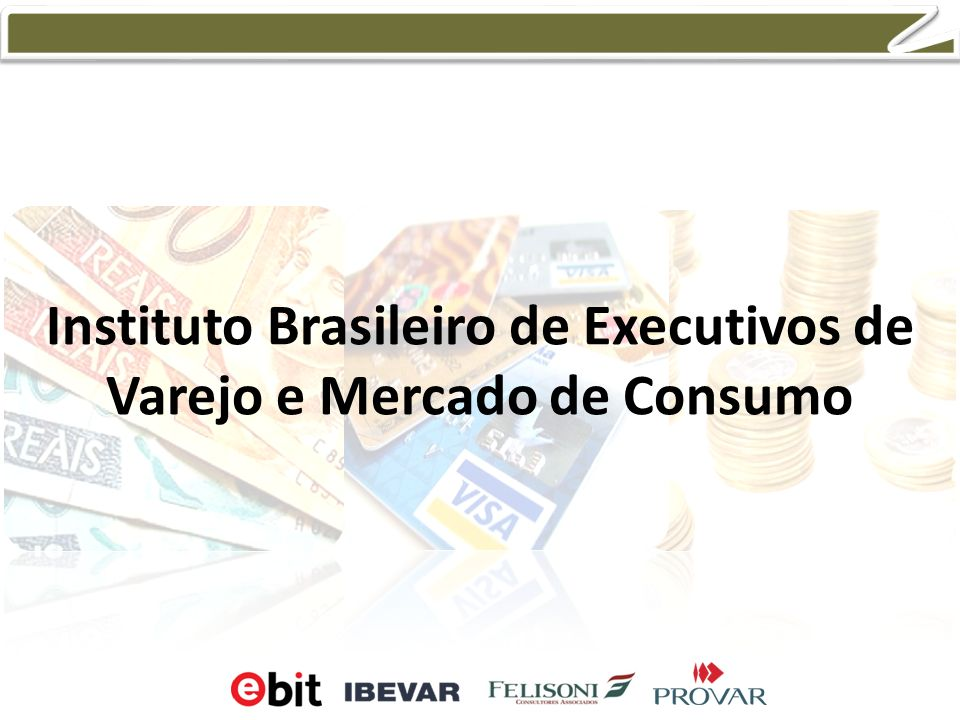 Instituto Brasileiro de Executivos de Varejo e Mercado de Consumo