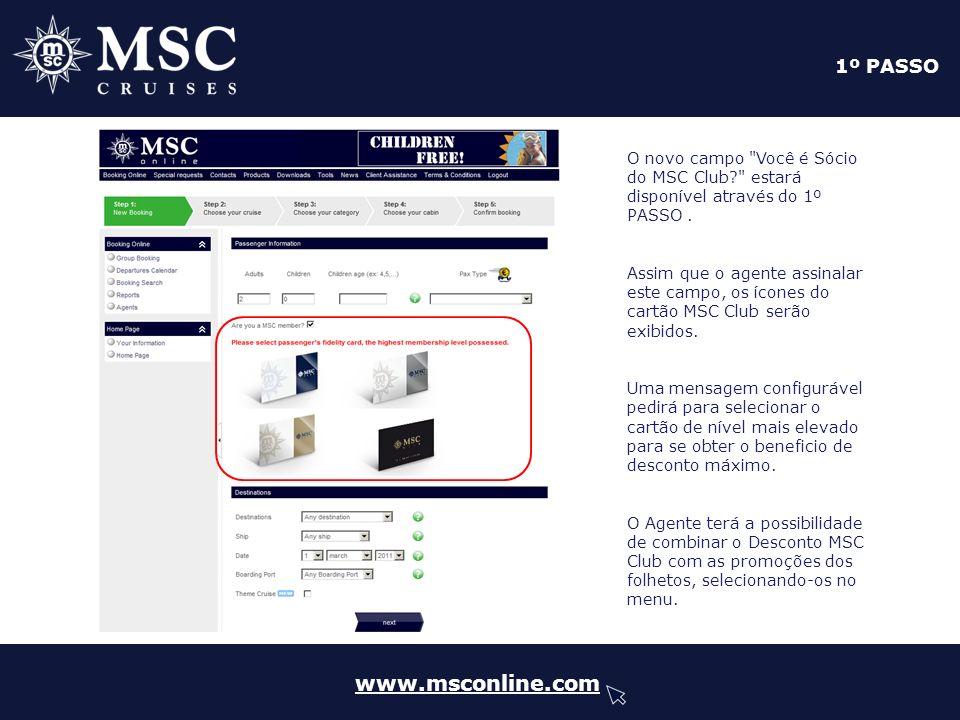 www.msconline.com 3º PASSO Ao passar o mouse sobre o preço, aparecerá um pop-up com uma lista de preços detalhada.