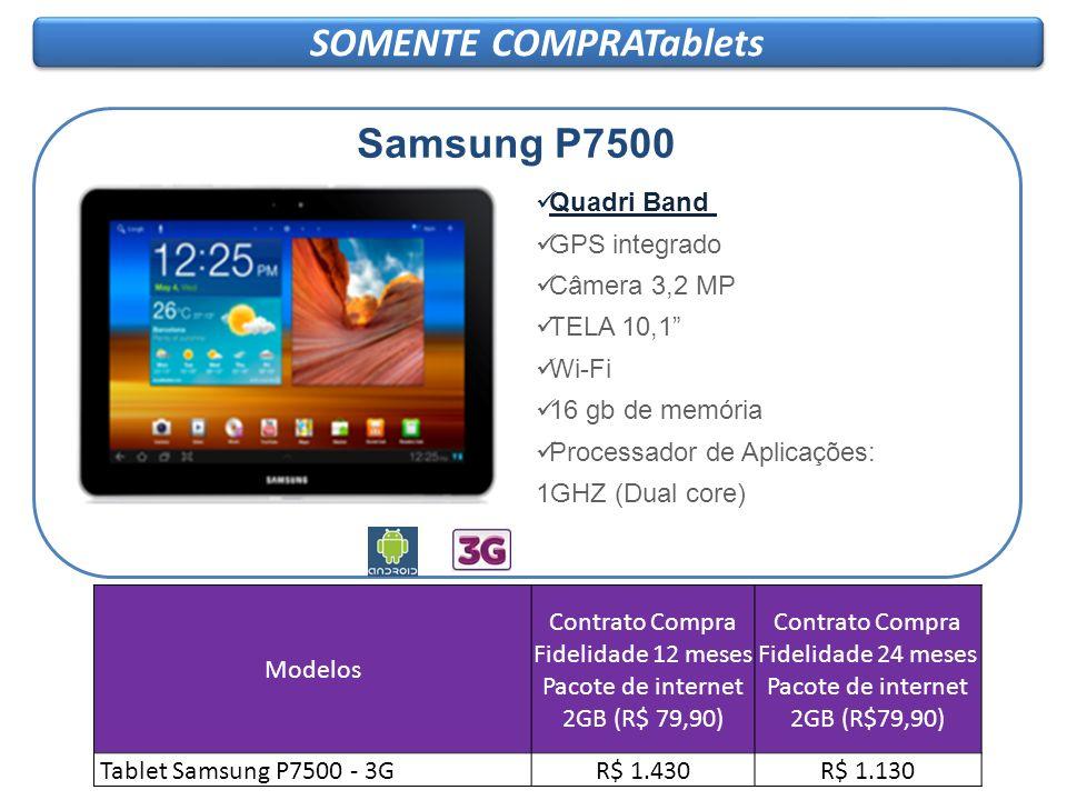 SOMENTE COMPRATablets Samsung P1000 Pont.: 14,0 Samsung P7500 Quadri Band GPS integrado Câmera 3,2 MP TELA 10,1 Wi-Fi 16 gb de memória Processador de
