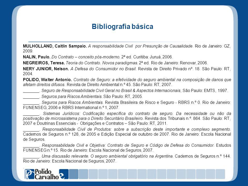 Bibliografia básica MULHOLLAND, Caitlin Sampaio.