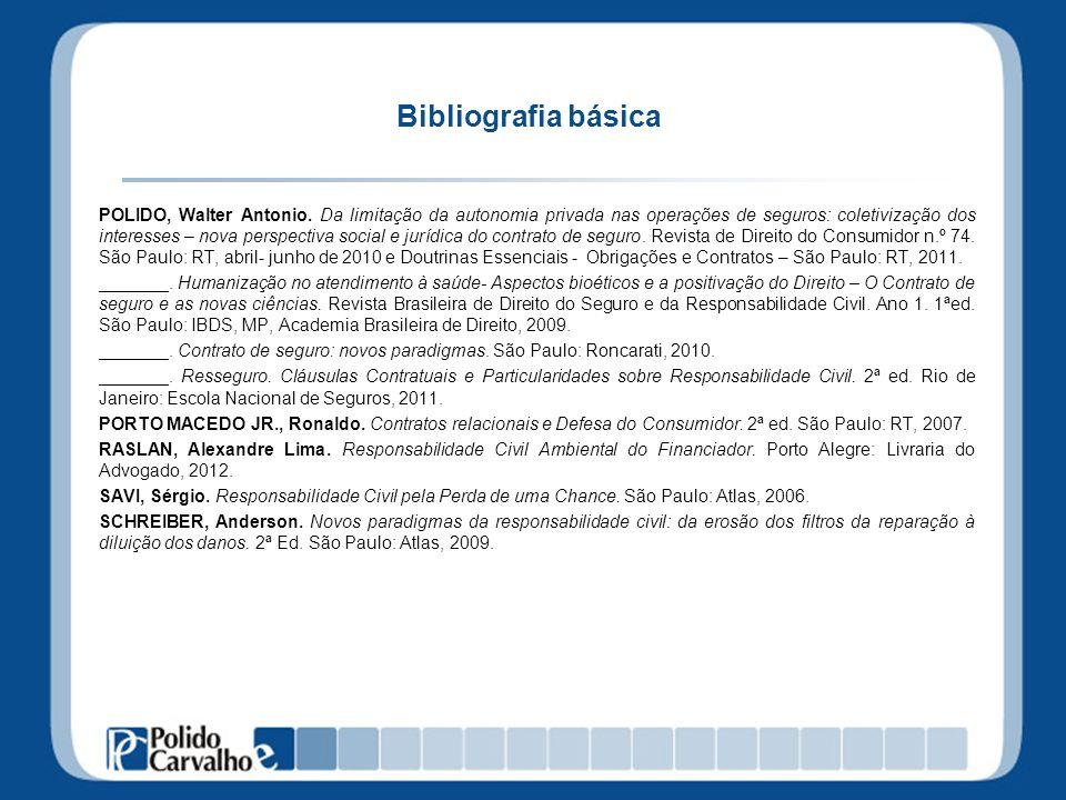 Bibliografia básica POLIDO, Walter Antonio.